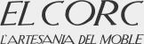 El Corc - L\'artesania del moble